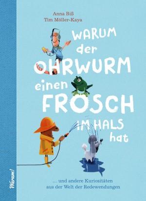 """Buchcover """"Warum der Ohrwurm einen Frosch im Hals hat"""""""