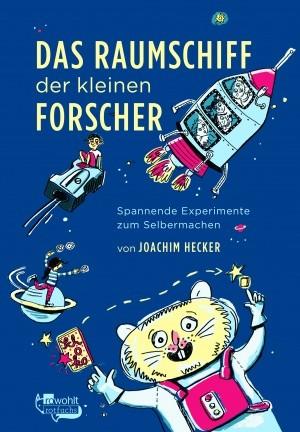 """Joachim Hecker: """"Das Raumschiff der kleinen Forscher"""""""
