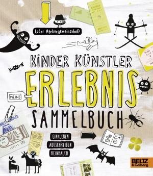 """Labor Ateliergemeinschaft: """"Kinder Künstler Erlebnis Sammelbuch"""""""